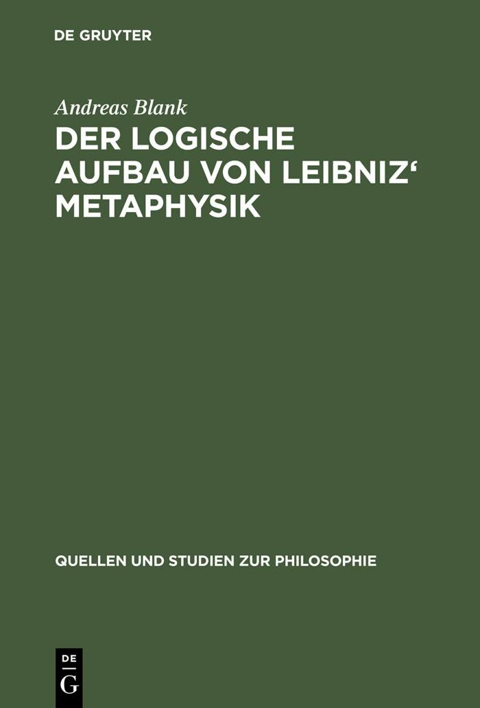 Abbildung von Blank | Der logische Aufbau von Leibniz' Metaphysik | Reprint 2012 | 2001