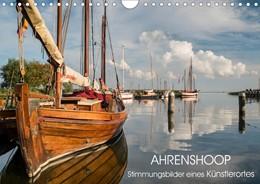 Abbildung von Lüftner   Ahrenshoop - Stimmungsbilder eines Künstlerortes (Wandkalender 2021 DIN A4 quer)   3. Auflage   2020   beck-shop.de