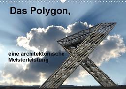 Abbildung von Rufotos | Das Polygon, eine architektonische Meisterleistung (Wandkalender 2021 DIN A3 quer) | 2. Auflage | 2020 | beck-shop.de