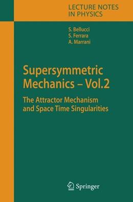 Abbildung von Bellucci / Ferrara / Marrani | Supersymmetric Mechanics - Vol. 2 | 2006 | The Attractor Mechanism and Sp... | 701