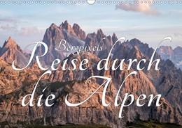 Abbildung von Maik | Bergpixel´s Reise durch die Alpen (Wandkalender 2021 DIN A3 quer) | 2. Auflage | 2020 | beck-shop.de