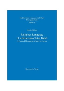 Abbildung von Akiner   Religious Language of a Belarusian Tatar Kitab   2009   A Cultural Monument of Islam i...   11