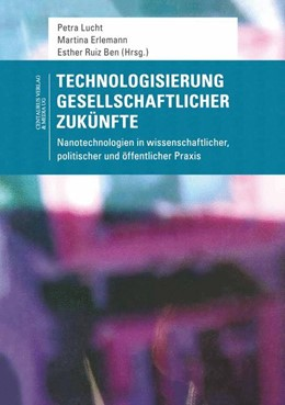 Abbildung von Lucht / Erlemann   Technologisierung gesellschaftlicher Zukünfte   1. Auflage   2015   35   beck-shop.de