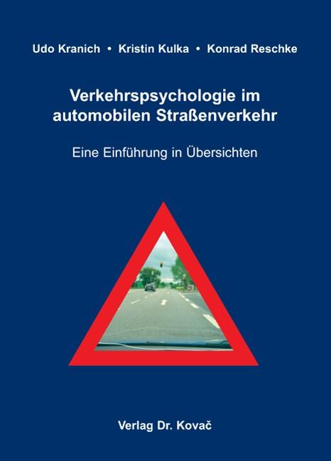 Abbildung von Kranich / Kulka / Reschke | Verkehrspsychologie im automobilen Straßenverkehr | 2008