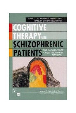 Abbildung von Merlo. Marco C / Perris / Brenner | Cognitive Therapy with Schizophrenic Patients | 2001 | The Evolution of a New Treatme...