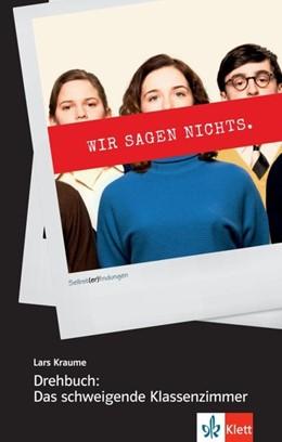 Abbildung von Kraume | Drehbuch: Das schweigende Klassenzimmer | 1. Auflage | 2020 | beck-shop.de