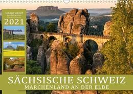 Abbildung von Weigt Photography   SÄCHSISCHE SCHWEIZ - Märchenland an der Elbe (Wandkalender 2021 DIN A3 quer)   2. Auflage   2020   beck-shop.de