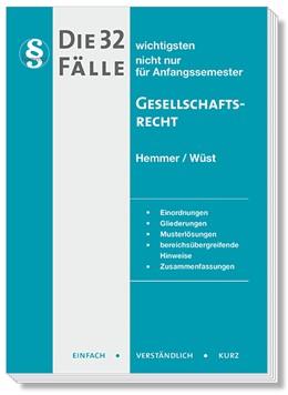 Abbildung von Hemmer / Wüst   32 Fälle Gesellschaftsrecht   8. Auflage   2020   beck-shop.de