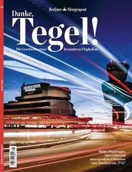 Abbildung von Danke, Tegel! | 1. Auflage | 2020 | beck-shop.de