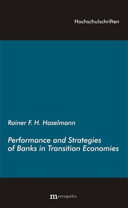 Abbildung von Haselmann | Performance and Strategies of Bank in Transition Economies | | 96