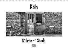 Abbildung von Ahrens | Köln. 12 Orte - 1 Stadt (Wandkalender 2021 DIN A3 quer) | 4. Auflage | 2020 | beck-shop.de