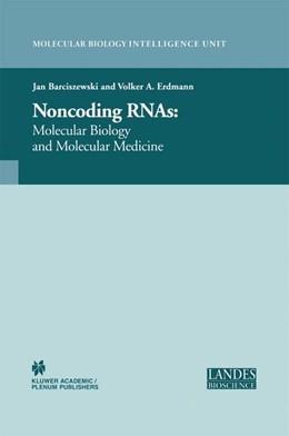 Abbildung von Barciszewski   Non-Coding RNAs   2003   Molecular Biology and Molecula...