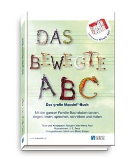 Abbildung von Paul   Das bewegte ABC - Das große Mausini®-Buch   1. Auflage   2020   beck-shop.de
