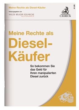Abbildung von Meine Rechte als Diesel-Käufer | 1. Auflage | 2020 | beck-shop.de