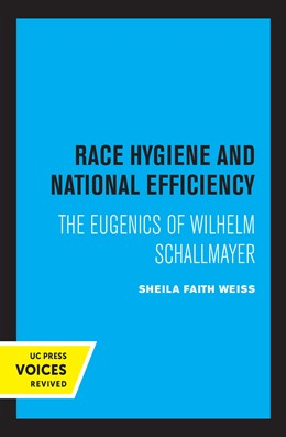 Abbildung von Weiss | Race Hygiene and National Efficiency | 1. Auflage | 2021 | beck-shop.de