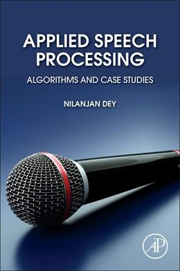 Abbildung von Dey | Applied Speech Processing | 1. Auflage | 2021 | beck-shop.de