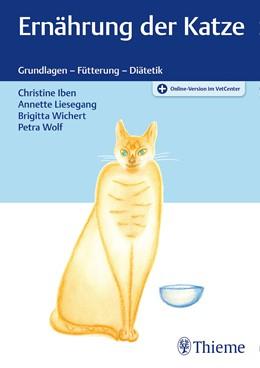 Abbildung von Iben / Liesegang | Ernährung der Katze | 1. Auflage | 2021 | beck-shop.de