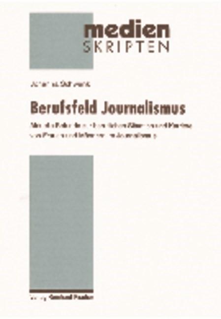 Abbildung von Schwenk | Berufsfeld Journalismus | 2006