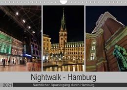Abbildung von Hennrich | Nightwalk - Hamburg (Wandkalender 2021 DIN A4 quer) | 3. Auflage | 2020 | beck-shop.de