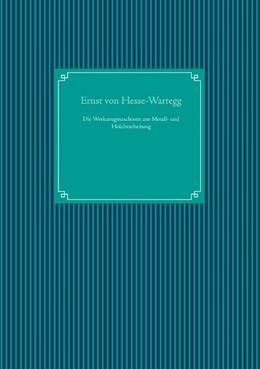Abbildung von Hesse-Wartegg / Ug   Die Werkzeugmaschinen zur Metall- und Holzbearbeitung   1. Auflage   2020   beck-shop.de