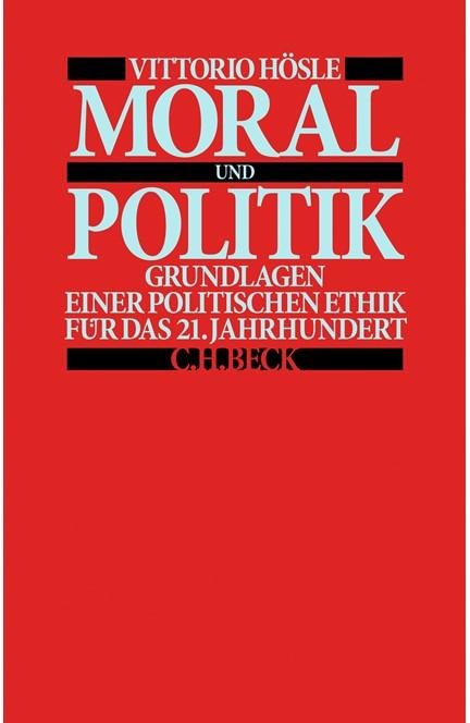 Cover: Vittorio Hösle, Moral und Politik