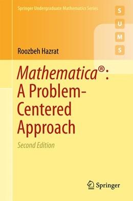 Abbildung von Hazrat | Mathematica®: A Problem-Centered Approach | 2. Auflage | 2016 | beck-shop.de