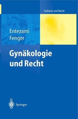 Abbildung von Entezami / Fenger | Gynäkologie und Recht | 2004