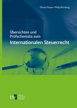 Abbildung von Haase / Nürnberg   Übersichten und Prüfschemata zum Internationalen Steuerrecht   1. Auflage   2020   beck-shop.de