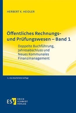 Abbildung von Heidler | Öffentliches Rechnungs- und Prüfungswesen - Band 1 | 2. Auflage | 2020 | beck-shop.de