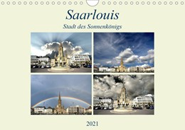 Abbildung von Rufotos | Saarlouis - Stadt des Sonnenkönigs (Wandkalender 2021 DIN A4 quer) | 2. Auflage | 2020 | beck-shop.de
