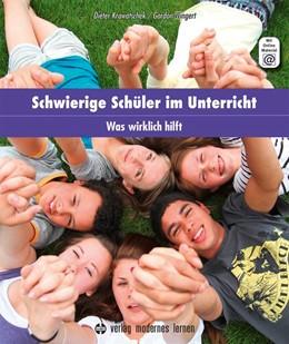 Abbildung von Krowatschek / Wingert   Schwierige Schüler im Unterricht   2. Auflage   2021   beck-shop.de
