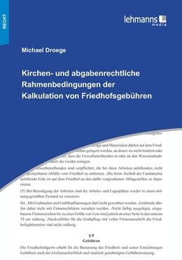 Abbildung von Droege   Kirchen- und abgabenrechtliche Rahmenbedingungen der Kalkulation von Friedhofsgebühren   1. Auflage   2020   beck-shop.de