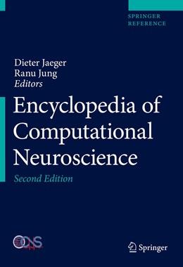 Abbildung von Jäger / Jung | Encyclopedia of Computational Neuroscience | 2. Auflage | 2022 | beck-shop.de