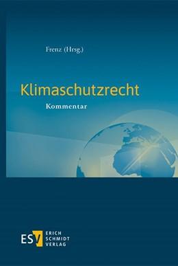 Abbildung von Frenz | Klimaschutzrecht | 1. Auflage | 2021 | beck-shop.de