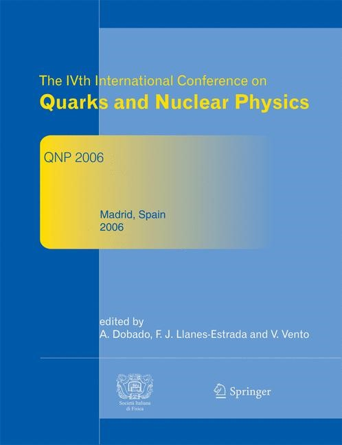 Abbildung von Dobado / Llanes-Estrada / Vento | The IVth International Conference on Quarks and Nuclear Physics | 2007