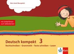 Abbildung von Deutsch kompakt 3. Rechtschreiben - Grammatik - Texte schreiben - Lesen   1. Auflage   2020   beck-shop.de