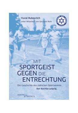 Abbildung von Rubovitch | Mit Sportgeist gegen die Entrechtung | 1. Auflage | 2020 | beck-shop.de