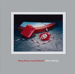 Abbildung von Aldridge | Please Please Return Polaroid | 1. Auflage | 2021 | beck-shop.de