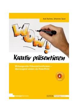 Abbildung von Rachow / Sauer   Kreativ präsentieren   1. Auflage   2020   beck-shop.de