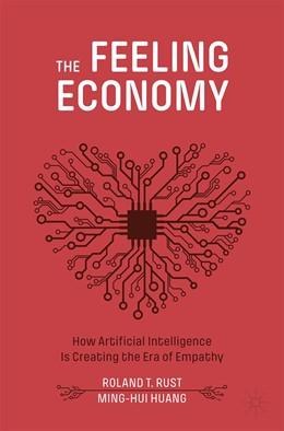 Abbildung von Rust / Huang   The Feeling Economy   1. Auflage   2021   beck-shop.de