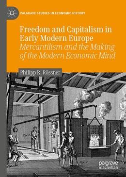 Abbildung von Rössner | Freedom and Capitalism in Early Modern Europe | 1. Auflage | 2020 | beck-shop.de