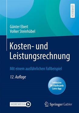 Abbildung von Ebert / Steinhübel | Kosten- und Leistungsrechnung | 12. Auflage | 2021 | beck-shop.de