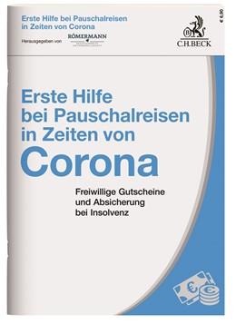 Abbildung von Erste Hilfe im Pauschalreiserecht in Zeiten von Corona   2020   Alles, was man zum Thema 'Guts...