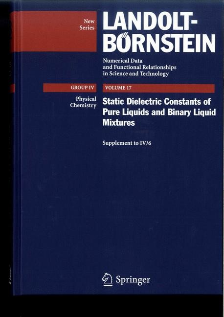 Abbildung von Lechner / Wohlfarth | Static Dielectric Constants of Pure Liquids and Binary Liquid Mixtures | 2008