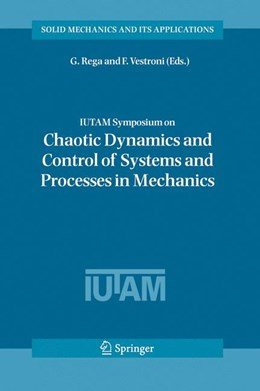 Abbildung von Rega / Vestroni | IUTAM Symposium on Chaotic Dynamics and Control of Systems and Processes in Mechanics | 2005 | Proceedings of the IUTAM Sympo... | 122