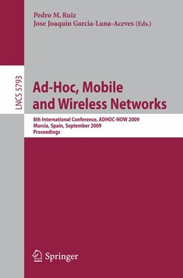 Abbildung von Ruiz / Garcia-Luna-Aceves | Ad-Hoc, Mobile and Wireless Networks | 2009 | 8th International Conference, ... | 5793