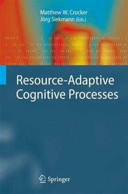 Abbildung von Crocker / Siekmann | Resource-Adaptive Cognitive Processes | 1st Edition. | 2010