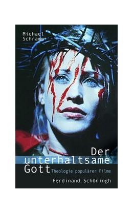 Abbildung von Schramm   Der unterhaltsame Gott   2. Aufl. 2011   2011