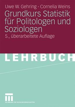 Abbildung von Gehring / Weins   Grundkurs Statistik für Politologen und Soziologen   5. Auflage   2010   beck-shop.de