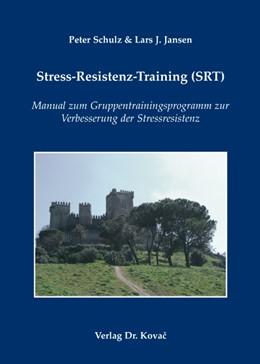 Abbildung von Schulz / Jansen   Stress-Resistenz-Training (SRT)   2007   Manual zum Gruppentrainingspro...   36